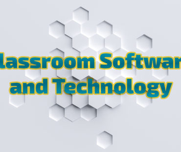 Classroom Software and Technology
